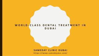 World-Class Dental Treatment in Dubai at SameDay Clinic