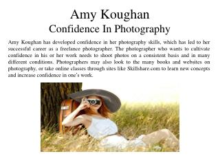 Amy Koughan - Confidence in Photography