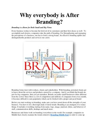 Why everybody is After Branding