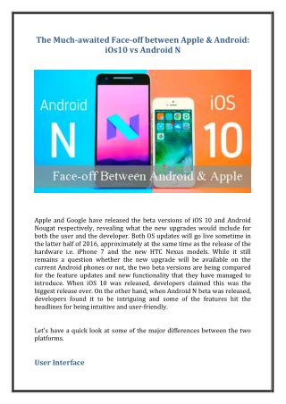 The much awaited face-off between apple & android - i os10 vs android n