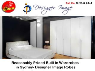 Reasonably Priced Built in Wardrobes in Sydney- Designer Image Robes