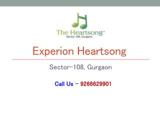 Experion Heartsong Sector 108 Gurgaon – Investors Clinic