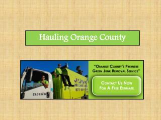 Hauling Orange County
