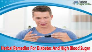 Herbal Remedies For Diabetes And High Blood Sugar