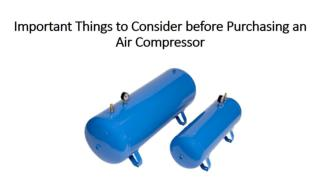 Important Things to Consider before Purchasing an Air Compressor