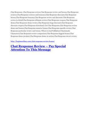 Chat Response review and (COOL) $32400 bonuses