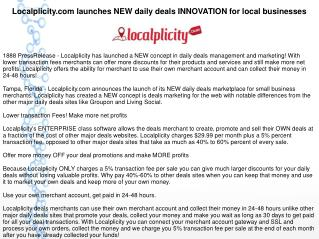 Localplicity.com launches NEW daily deals INNOVATION for local businesses