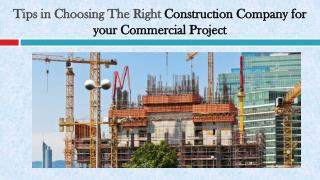 Tips in Choosing The Right Construction Company for your Commercial Project