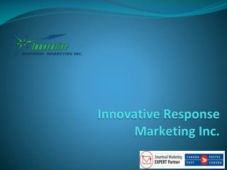 Innovative Response Marketing Inc.