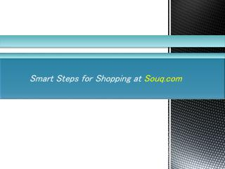 Smart Steps for Shopping at Souq.com