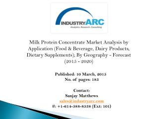 North America is the leading region with high demand for milk protein isolate through 2020.