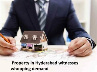 Property In Hyderabad witnesses  whopping demand