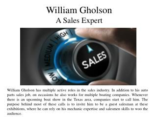 William Gholson - A Sales Expert