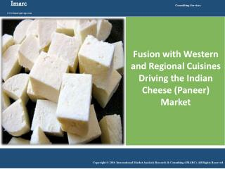 Indian Cheese (Paneer) Market Report and Outlook 2016-2021