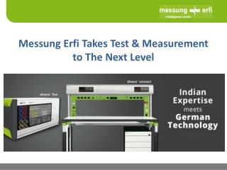 Messung Erfi Takes Test & Measurement to the Next Level
