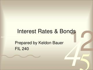 Interest Rates & Bonds