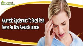 Ayurvedic Supplements To Boost Brain Power Are Now Available In India