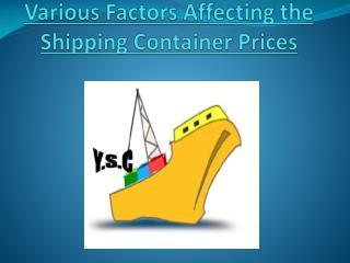 Factors Which Affects The Prices Of Shipping Containers