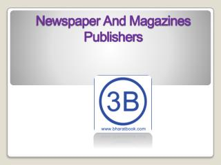 Newspaper and Magazines Publishers