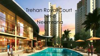 Trehan Royal Court in NH-8, Neemrana - BuyProperty