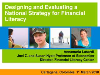 Designing and Evaluating a National Strategy for Financial Literacy