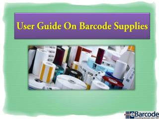 User Guide On Barcode Supplies