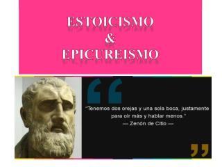 Estoicismo y Epicureismo
