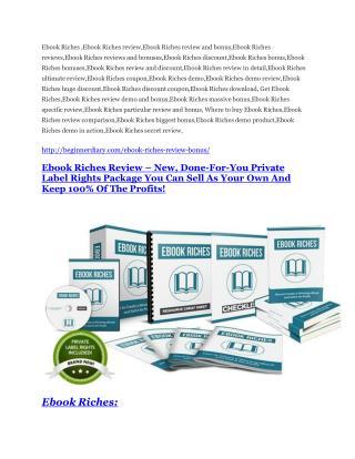 Ebook Riches Review - Ebook Riches DEMO & BONUS