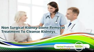 Non Surgical Kidney Stone Removal Treatment To Cleanse Kidneys