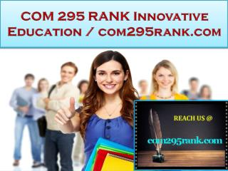 COM 295 RANK Innovative Education / com295rank.com