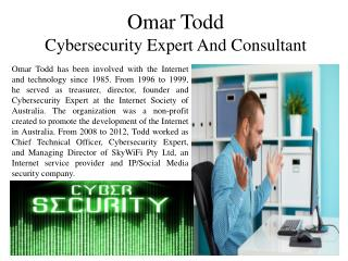Omar Todd - Cybersecurity Expert and Consultant