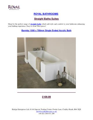 Straight Baths Suites | RoyalBathrooms