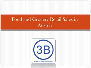 Food and Grocery Retail Sales in Austria