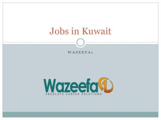 Saerch and apply latest Jobs in Kuwait
