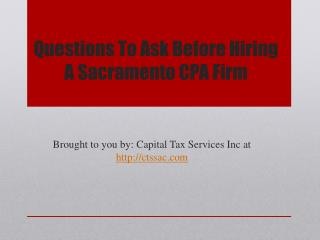 Questions To Ask Before Hiring A Sacramento CPA Firm