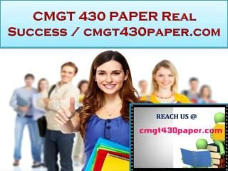 CMGT 430 PAPER Real Success / cmgt430paper.com