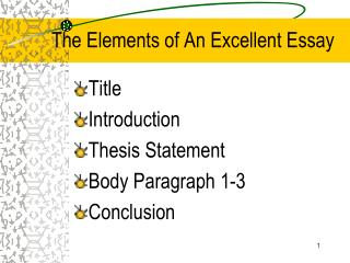 The Elements of An Excellent Essay