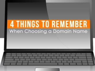 4 Things to Remember When Choosing a Domain Name
