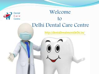 Cheap Dental Services in East Delhi