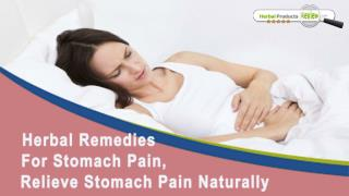 Herbal Remedies For Stomach Pain, Relieve Stomach Pain Naturally