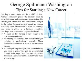George Spillmann Washington Giving Tips for Starting a New Career