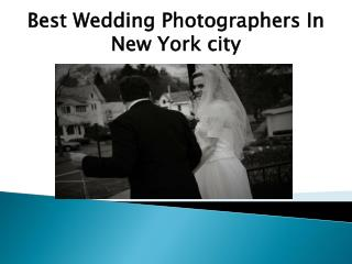 Best Wedding Photographers In New York city And Island