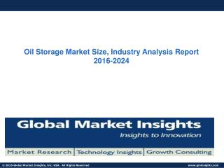 Oil Storage Market Size, Industry Analysis Report  2016-2024