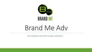 Finest Outdoor Advertising Company in Dubai