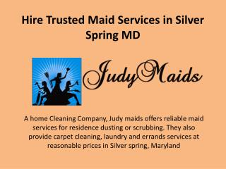 Hire Trusted Maid Services in Silver Spring MD