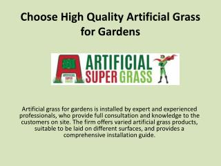 Choose high Quality Artificial Grass for Gardens