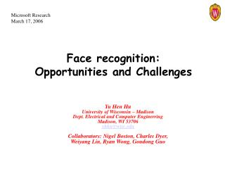 Face recognition:  Opportunities and Challenges