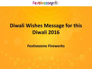 Diwali Wishes Message for this Diwali 2016
