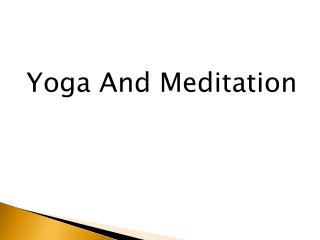 What Are the Health Benefits of Yoga & Meditation?
