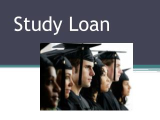 Study Loan : Education Loans For Studying Abroad